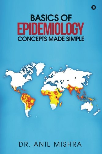 Basics of Epidemiology - Concepts made simple