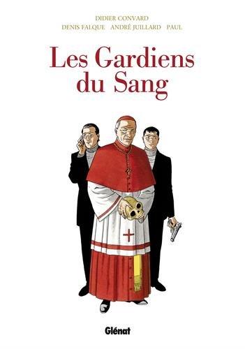 Les Gardiens du Sang, Intégrale : Le Crâne de Cagliostro ; Deir El Médineh ; Le Carnet de Cagliostro ; Ordo Ab Chao ; Acta Est Fabula