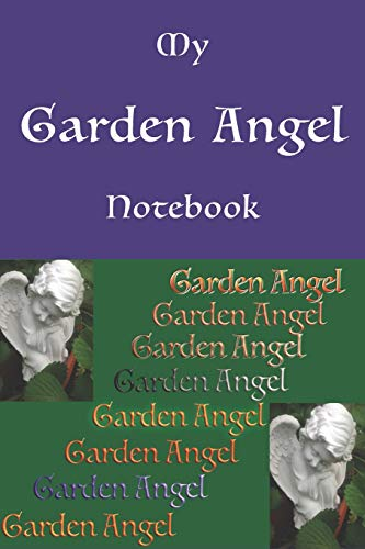 Granit Cemetery Memorial (My Garden Angel Notebook: Having this great sized composition notebook is perfect to document all of your seasonal gardening needs. Fits easily in most bags.)