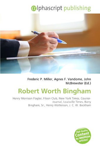 robert-worth-bingham-henry-morrison-flagler-filson-club-new-york-times-courier-journal-louisville-ti
