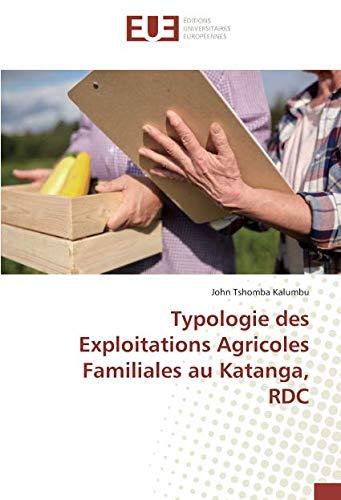 Typologie des Exploitations Agricoles Familiales au Katanga, RDC