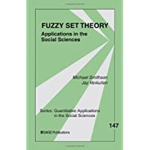 Fuzzy Set Theory: Applications in the Social Sciences (Quantitative Applications in the Social Sciences)