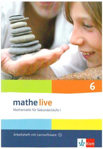mathe live 6: Arbeitsheft mit Lösungsheft und Lernsoftware Klasse 6 (mathe live. Bundesausgabe ab 2006)