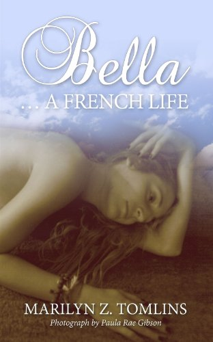 Bella...A French Life (English Edition)