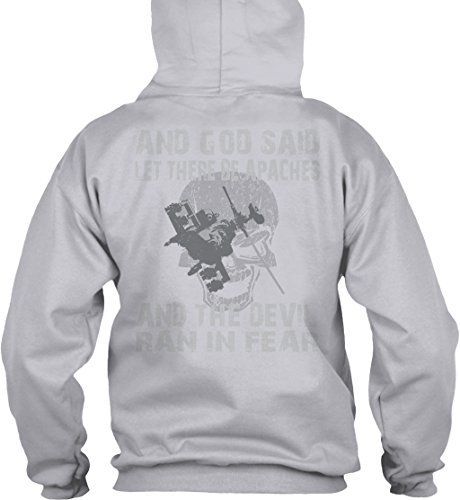teespring Men's Novelty Slogan Hoodie - Apaches to The End and God Said Let There Be Apaches and The Devil Ran in Fear