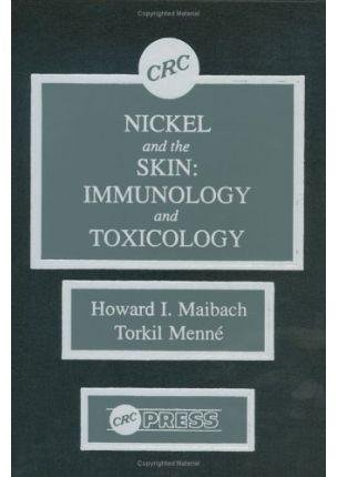 [(Nickel and the Skin : Immunology and Toxicology)] [By (author) Howard I. Maibach ] published on (July, 1989)