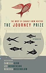 The Journey Prize Stories 21: The Best of Canada's New Writers (Journey Prize Stories: Short Fiction from the Best of Canada's New Writers)
