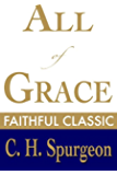 All of Grace (C. H. Spurgeon Collection Book 2)