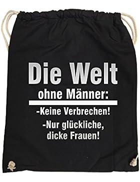 Comedy Bags - Die Welt ohne Männer - keine Verbrechen nur dicke Frauen – hipster Turnbeutel, bedruckter Gymbag...