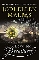 Leave Me Breathless (English Edition)