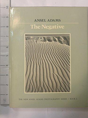 New Photo Series 2: Negative:: The Ansel Adams Photography Series 2 (The New Ansel Adams Photography Series, Book 2) por Ansel Adams
