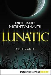 Lunatic: Thriller (Byrne-und-Balzano-Reihe 3)