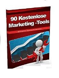 90 Kostenlose Marketing-Tools... die Ihnen die Arbeit enorm erleichtern!