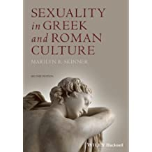 Sexuality in Greek and Roman Culture 2nd edition by Skinner, Marilyn B. (2013) Paperback