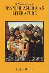 A Companion to Spanish-American Literature (Coleccion Tamesis: Serie A, Monografias)