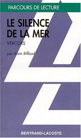 LE SILENCE DE LA MER-PARCOURS DE LECTURE