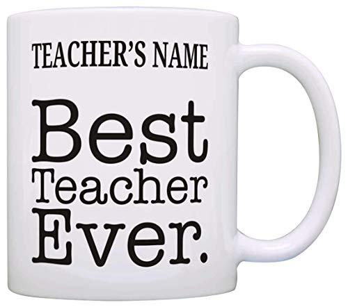 TK.DILIGARM Custom Name Best Teacher Ever Teacher