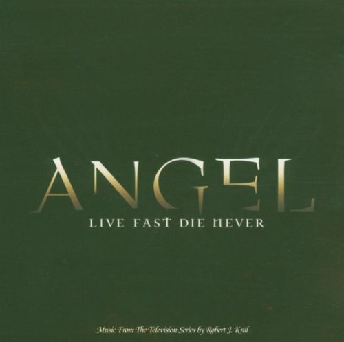 Angel – Live Fast, Die Never