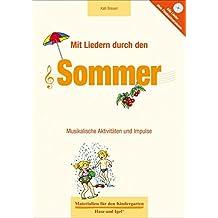 Mit Liedern durch den Sommer (Materialien für den Kindergarten)