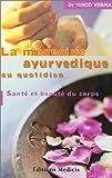 Beaute Et Sante Best Deals - La médecine ayurvedique au quotidien : Santé et beauté du corps
