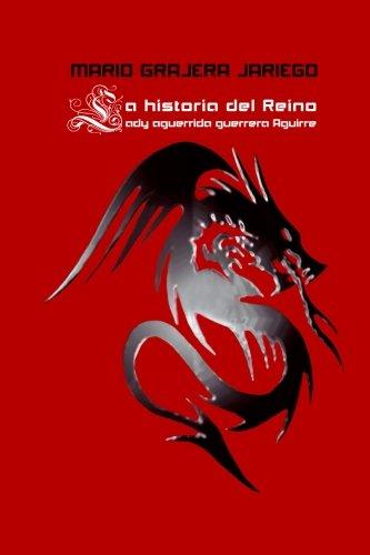La Historia del Reino: Lady Aguerrida Guerrera Aguirre por Mario A. Gragera Jariego