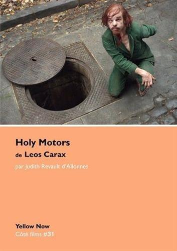 Holy Motors de Leos Carax: Côté films #30 par Judith Revault d'Allones