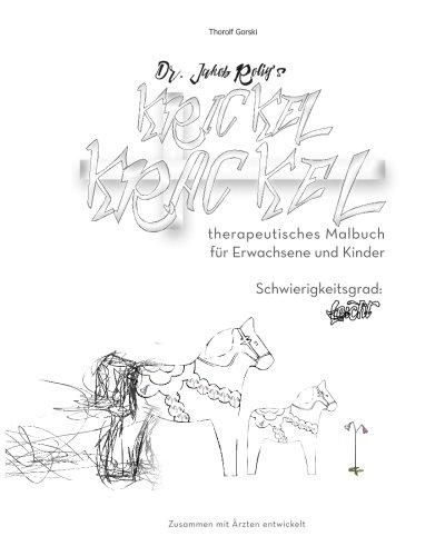 dr-jakob-roligs-krickel-krackel-therapeutisches-malbuch-leicht-schwierigkeitsgrad-leicht