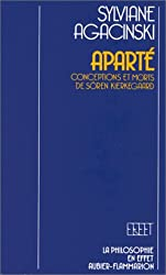Aparté. Conceptions et morts de Sören Kierkegaard