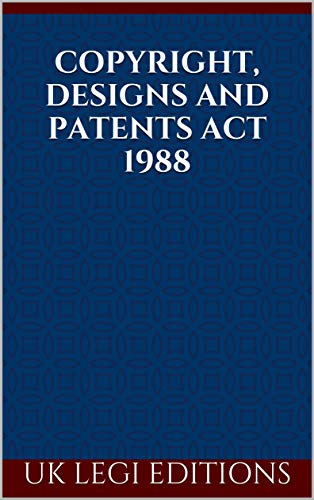 Copyright, Designs and Patents Act 1988 (English Edition) Design Pate