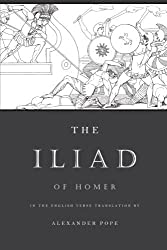 The Iliad: The Verse Translation by Alexander Pope by Homer (2012-10-09)