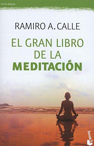 El Gran Libro de la Meditacion por Ramiro Calle