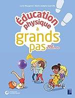 Éducation physique à grands pas pour la maternelle + CD ROM de Lucie Mougenot