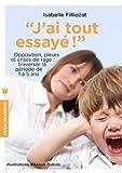 J'ai tout essaye by Isabelle Filliozat(2013-01-09) - Marabout - 01/01/2013