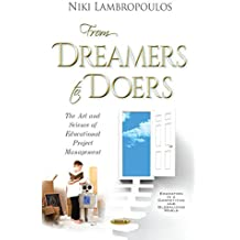 From Dreamers to Doers: The Art & Science of Educational Project Management (Education in a Competitive and Globalizing World)