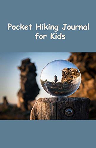 Pocket Hiking Journal for Kids por Tom Alyea
