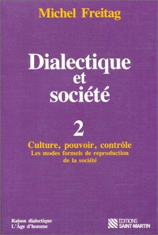 Dialectique et société, tome 2