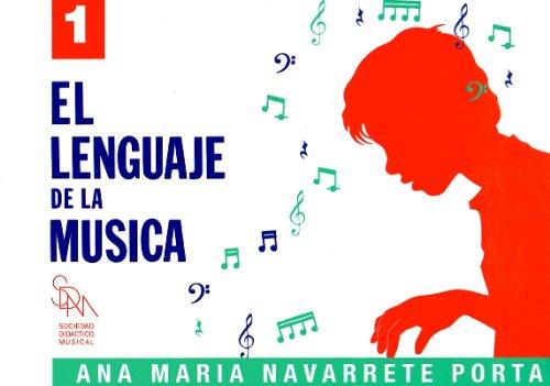 NAVARRETE - El Lenguaje de la Musica 1º (Grado Elemental) (SDM)