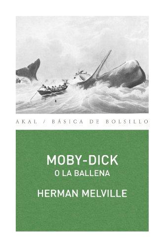 Moby-Dick o la Ballena (Básica de Bolsillo) por Herman Melville