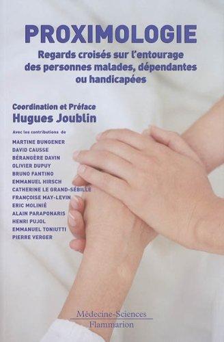 Proximologie : Regards croiss sur l'entourage des personnes malades, dpendantes ou handicapes