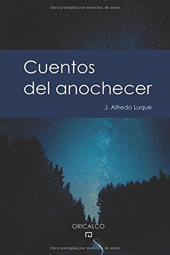 Cuentos del Anochecer: Edición Coleccionista