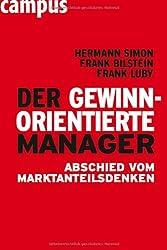 Der gewinnorientierte Manager: Abschied vom Marktanteilsdenken