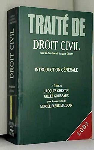 Traité de droit civil, introduction générale, 4e édition, 1994