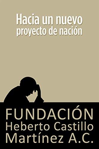 Hacia un nuevo proyecto de nación (Foros nº 13)