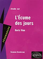 Etude sur L'Ecume des jours de Boris Vian