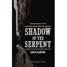 The Shadow of the Serpent An Inspector McLevy Mystery by David Ashton (2006-04-10)