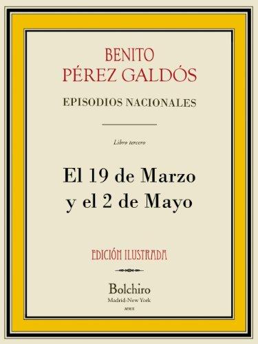 El 19 de Marzo y el 2 de Mayo (Episodios Nacionales. Serie primera n 3)
