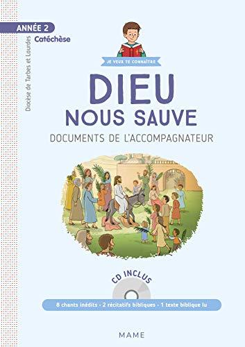 Dieu nous sauve, Année 2 : Document catéchiste (1CD audio) par Jean-François Kieffer