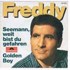 """FREDDY / Seemann, weit bist du gefahren / Golden Boy / Bildhülle / Polydor # 53081 / Deutsche Pressung / 7"""" Vinyl Single Schallplatte"""