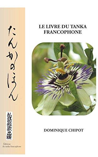 Le Livre du Tanka Francophone