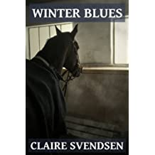 Winter Blues (Show Jumping Dreams ~ Book 3) (English Edition)